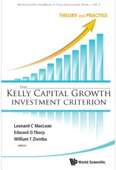 Livres Couvertures de The Kelly Capital Growth Investment Criterion: Theory and Practice
