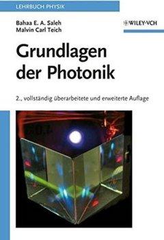 Livres Couvertures de Grundlagen Der Photonik by Bahaa E. A. Saleh (2008-03-12)