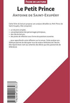 Livres Couvertures de Le Petit Prince d'Antoine de Saint-Exupéry (Fiche de lecture): Résumé Complet Et Analyse Détaillée De L'oeuvre