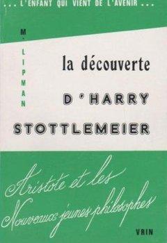 Livres Couvertures de La découverte d'Harry Stottlemeier. Aristote et les nouveaux jeunes philosophes