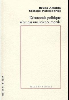 Livres Couvertures de L'économie politique n'est pas une science morale