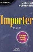 Importer : Le Guide