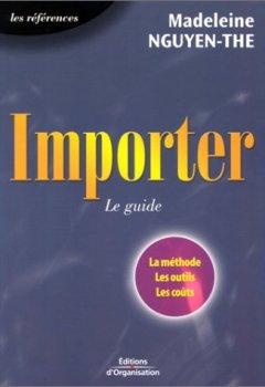 Livres Couvertures de Importer : Le Guide