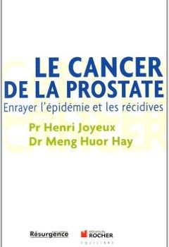 Livres Couvertures de Le cancer de la prostate: Enrayer l'épidémie et les récidives