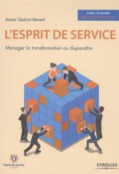 Livres Couvertures de L'esprit de service: Manager la transformation ou disparaître.