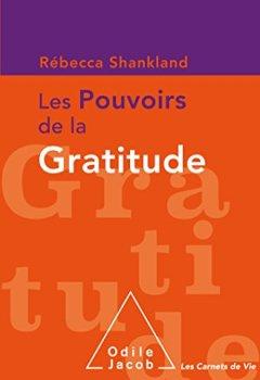 Les pouvoirs de la gratitude de Indie Author