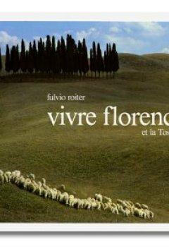 Livres Couvertures de Vivre Florence et la Toscane