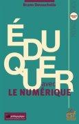 Livres Couvertures de Eduquer avec le numérique