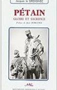 Pétain: Gloire et sacrifice