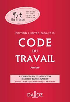 Livres Couvertures de Code du travail 2018-2019 annoté, Édition limitée