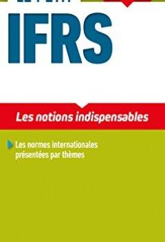 Livres Couvertures de Le petit IFRS 2018/2019 - 10e éd. - Les notions indispensables
