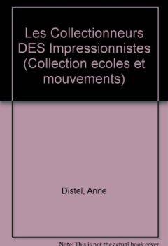 Livres Couvertures de Les Collectionneurs des Impressionnistes
