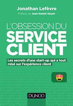 Livres Couvertures de L'obsession du service client - Les secrets d'une start-up qui a tout misé sur l'expérience client