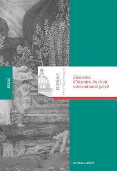 Livres Couvertures de Eléments d'histoire du droit international privé