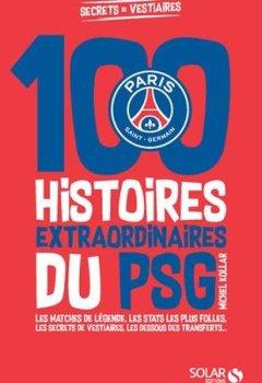 Livres Couvertures de Les histoires incroyables du PSG