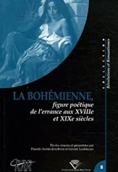 Livres Couvertures de La Bohémienne : Figure de l'errance aux XVIIe et XIXe siècles