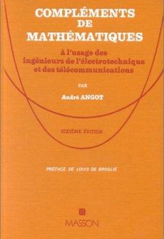 Livres Couvertures de Compléments de mathématiques à l'usage des ingénieurs de l'électrotechnique et des télécommunications