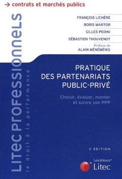 Livres Couvertures de Pratique des partenariats public-privé : Choisir, évaluer, monter et suivre son PPP