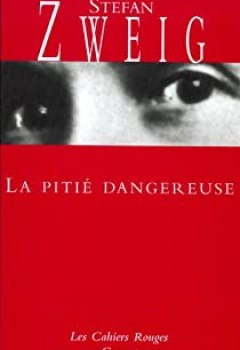 Livres Couvertures de La Pitié dangereuse