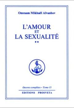 L'Amour et la Sexualité: Tome 2 de Indie Author