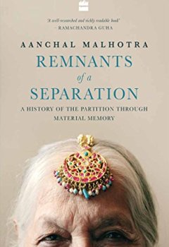 Livres Couvertures de Remnants of a Separation: A History of the Partition through Material Memory