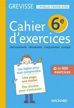 Livres Couvertures de Français 6e Grevisse : Cahier de l'élève