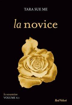 Livres Couvertures de La novice- Série La Soumise (Fiction - Red Velvet Poche)