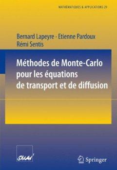 Livres Couvertures de Méthodes de Monte-Carlo pour les équations de transport et de diffusion