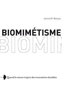 Livres Couvertures de Biomimétisme: Quand la nature inspire des innovations durables