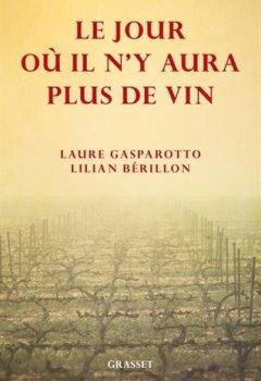 Livres Couvertures de Le jour où il n'y aura plus de vin