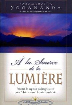 Livres Couvertures de À la Source de la Lumière - Pensées de sagesse et d'inspiration pour éclairer votre chemin dans la vie