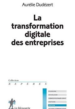 Livres Couvertures de La transformation digitale des entreprises