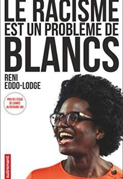Livres Couvertures de Le racisme est un problème de blancs