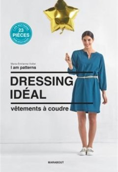 Livres Couvertures de Dressing idéal: Vêtements et accessoires à coudre
