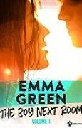 The Boy Next Room vol. 1: La nouvelle série stepbrothers d'Emma Green ! Prix de lancement : 3,99€ au lieu de 4,99€ !