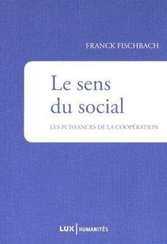 Livres Couvertures de Le sens du social : La puissance de la coopération