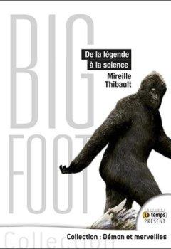 Livres Couvertures de Bigfoot - De la légende à la science