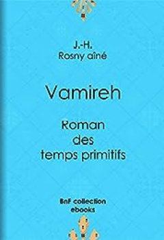 Livres Couvertures de Vamireh: Roman des temps primitifs