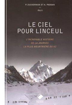 Livres Couvertures de Le ciel pour linceul : L'incroyable histoire de la journée la plus meurtrière du K2