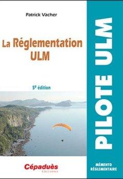 Livres Couvertures de La Réglementation ULM 5e édition