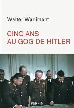 Livres Couvertures de Cinq ans au GQG d'Hitler