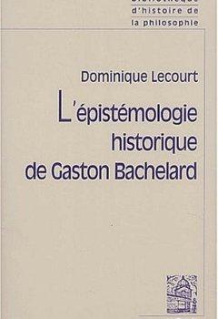 Livres Couvertures de L'épistémologie historique de Gaston Bachelard