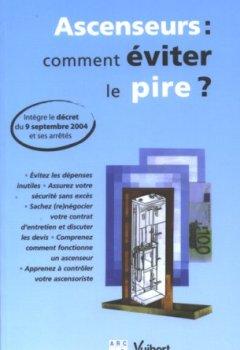 Livres Couvertures de Ascenseurs : comment éviter le pire ?