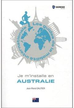 Livres Couvertures de Je m'installe en Australie