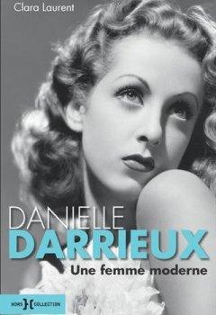 Livres Couvertures de Danielle Darrieux, une femme moderne