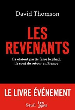 Livres Couvertures de Les Revenants. Ils étaient partis faire le jihad, ils sont de retour en France