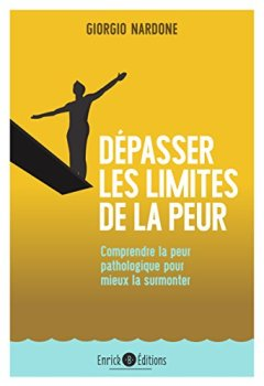Livres Couvertures de Dépasser les limites de la peur - 2e édition