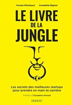 Livres Couvertures de Le livre de la Jungle - Les secrets des meilleures startups pour prendre en main ta carrière