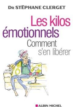 Livres Couvertures de Les Kilos émotionnels : Comment s'en libérer sans régime ni médicaments