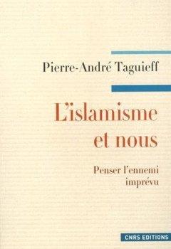 Livres Couvertures de L'Islamisme et nous. Penser l'ennemi imprévu